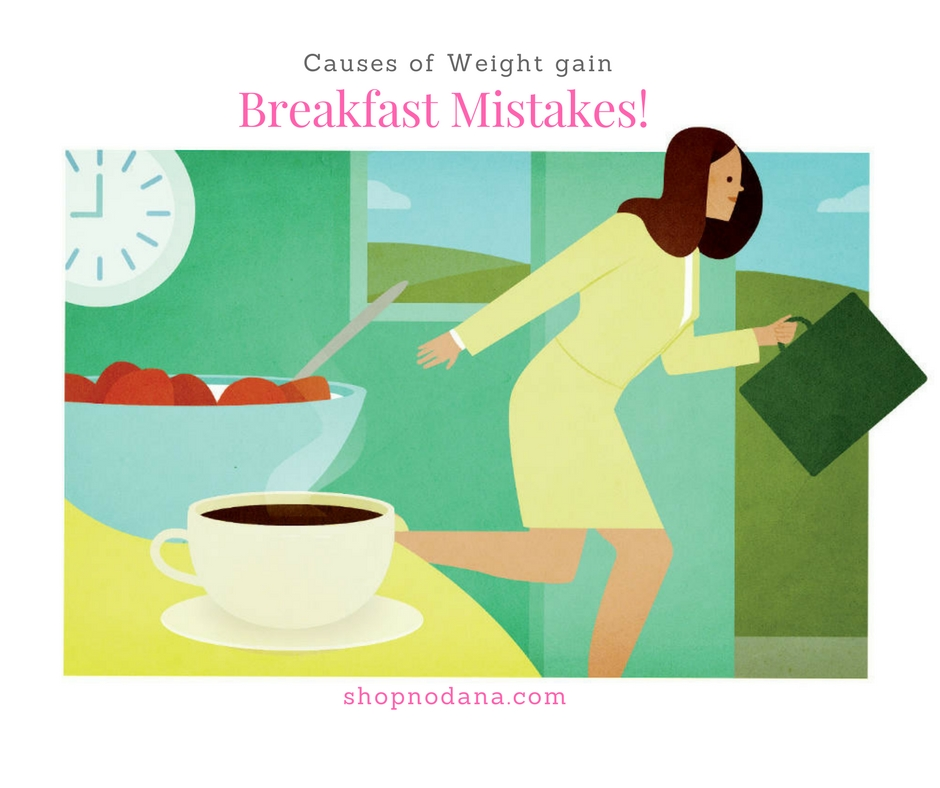 Avoid the usual mistakes that we make for breakfast