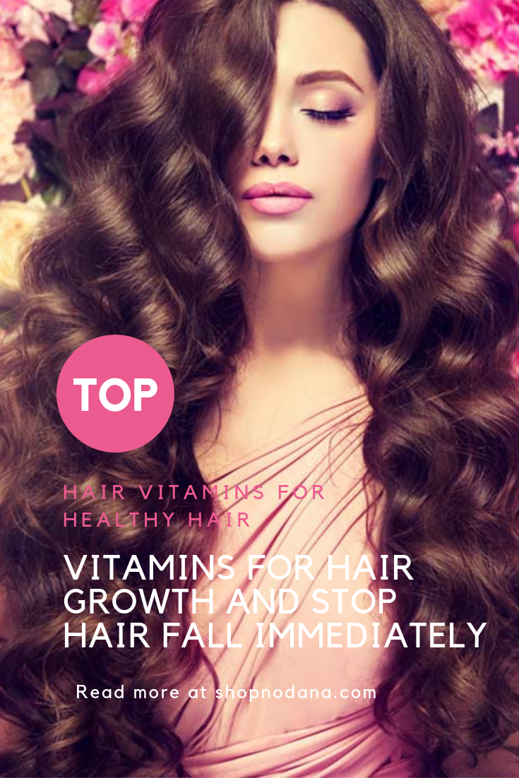 Vitamins for hair growth and stop hair fall immediately