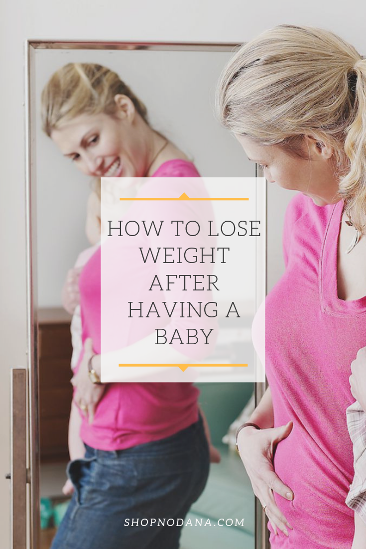 How to lose weight after childbirth or having a baby
