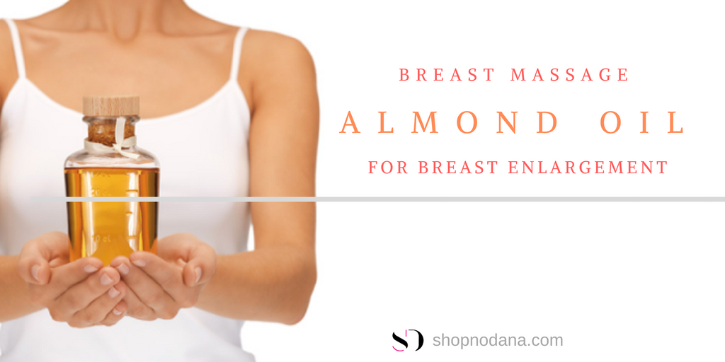Almond oil for breast enlargement