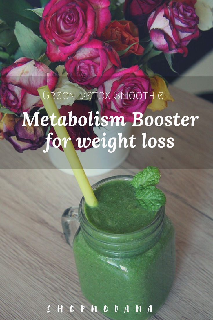 Weight loss smoothies- Metabolism Booster Green detox smoothie recipes for weight loss