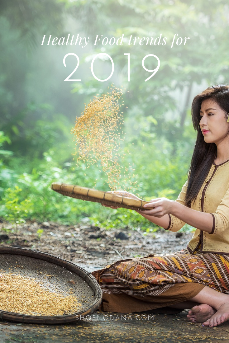 Healthy Food trends for 2019