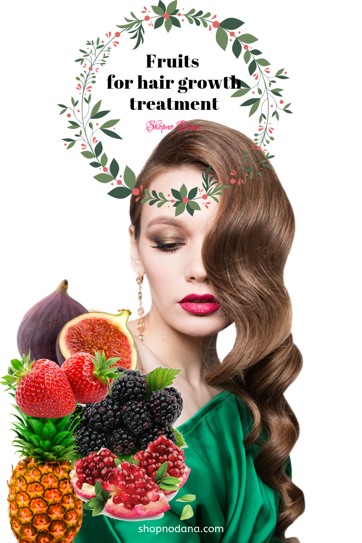 Fruits for hair growth treatment
