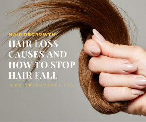 Hair loss causes and how to stop hair fall
