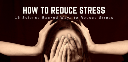 How to reduce stress-16 Science Backed Ways to Reduce Stress