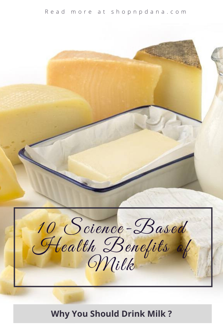 Milk Nutrition-10 Science-Based Health Benefits of Milk