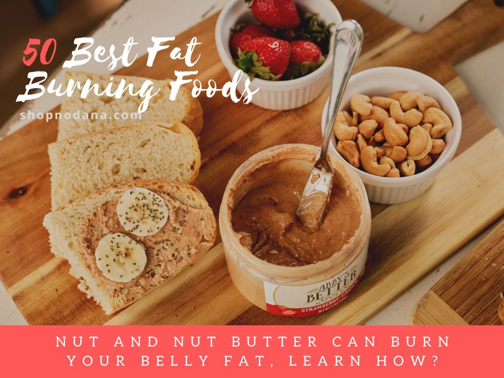 fat burning foods- nuts and nut butter