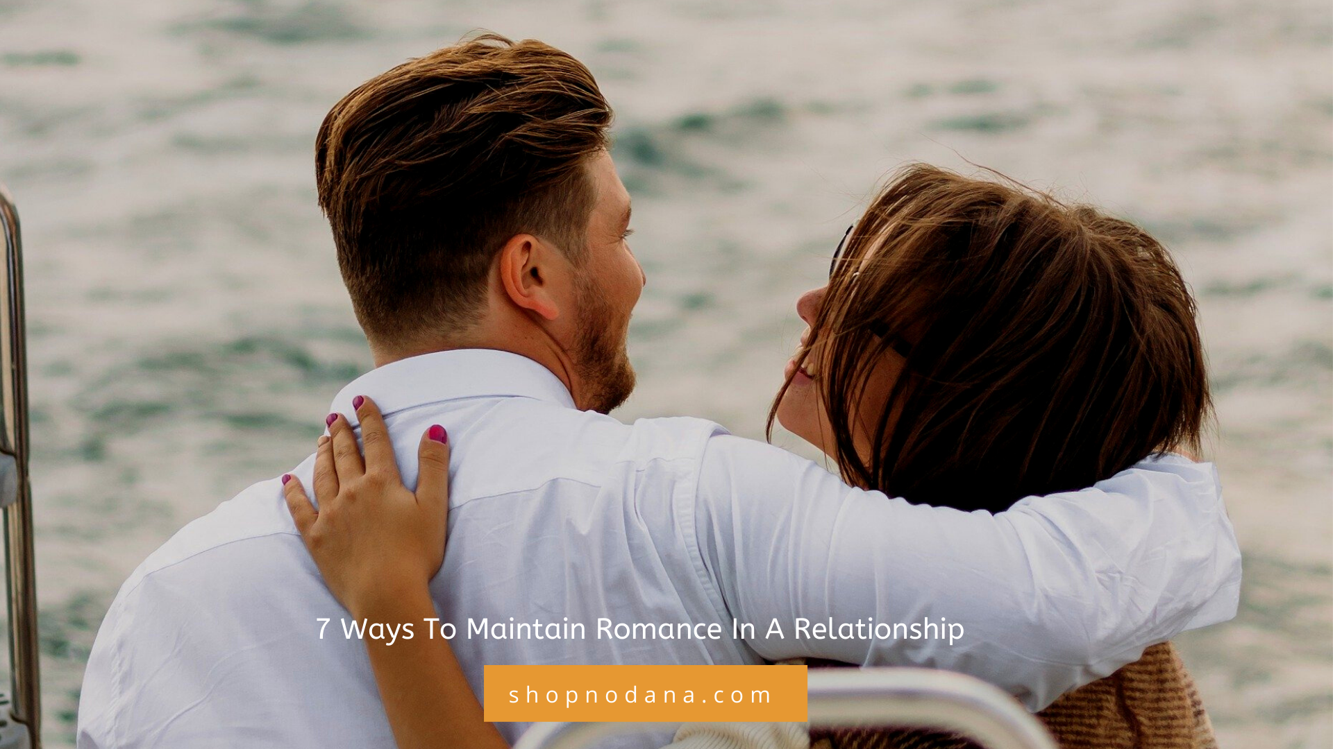7 Ways To Maintain Romance In A Relationship
