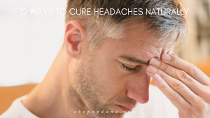 11 ways to cure headaches naturally