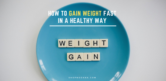 How to gain weight fast in a healthy way
