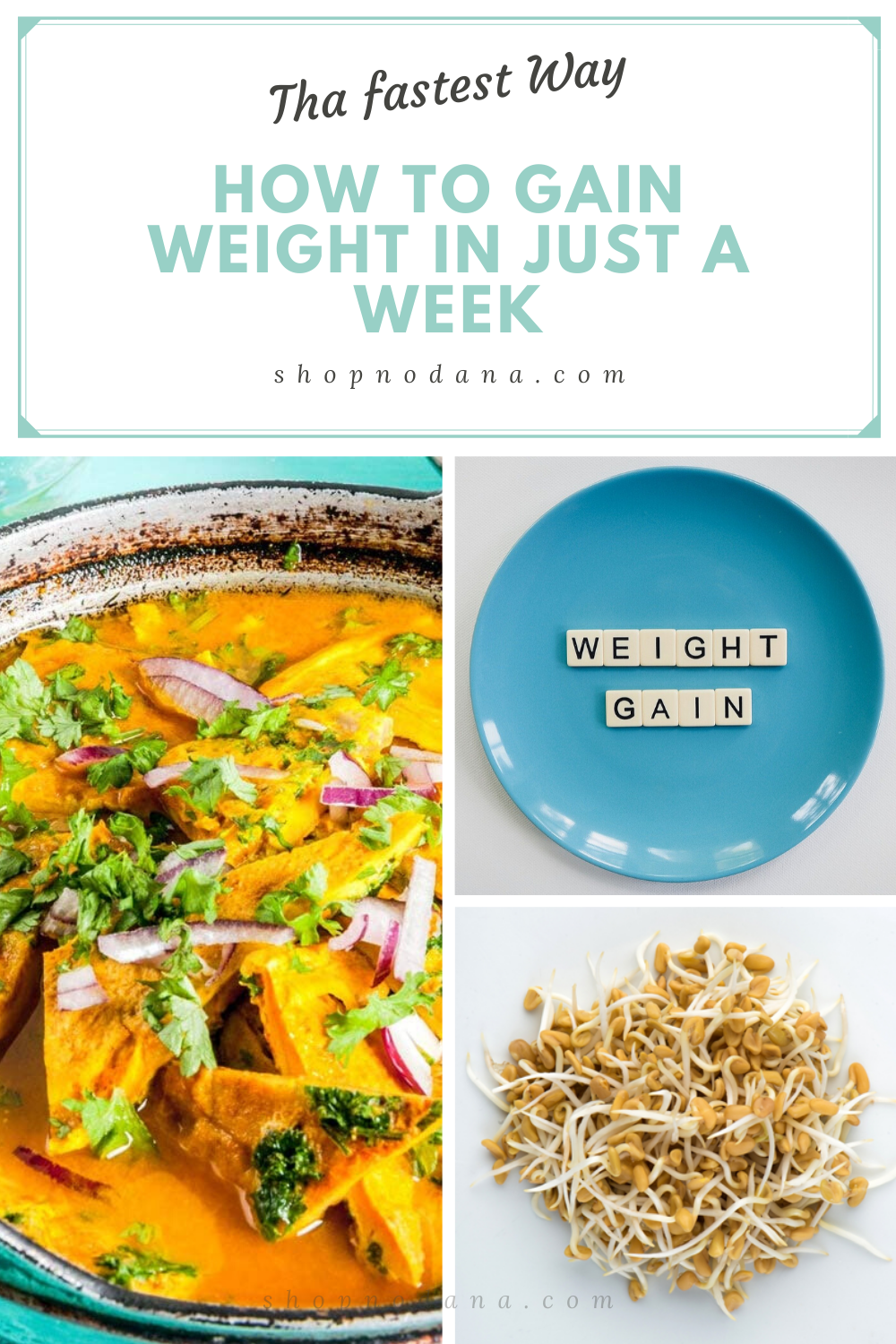 The fastest way to gain weight in just a week
