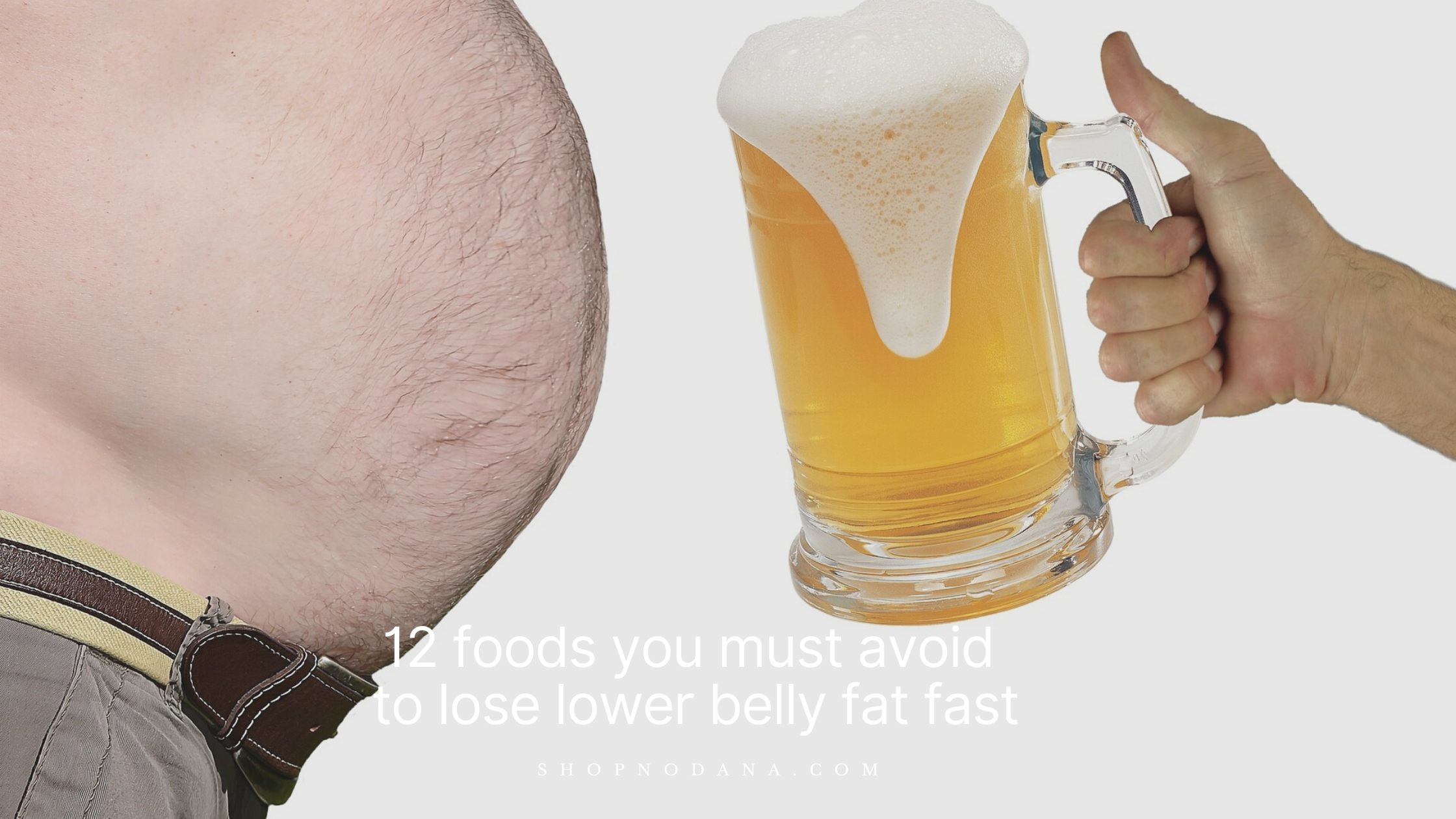 12 foods you must avoid to lose lower belly fat fast