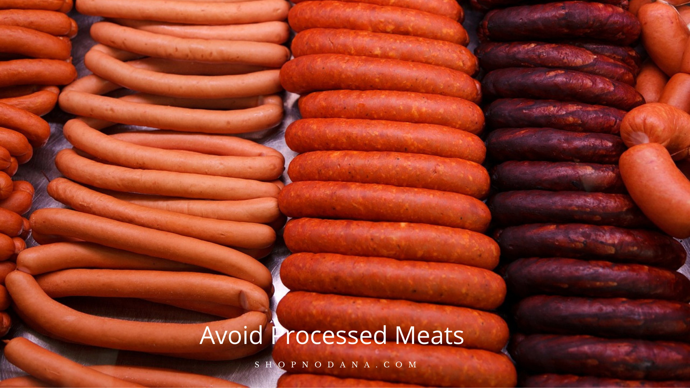 Avoid Processed Meats to lose lower belly fat