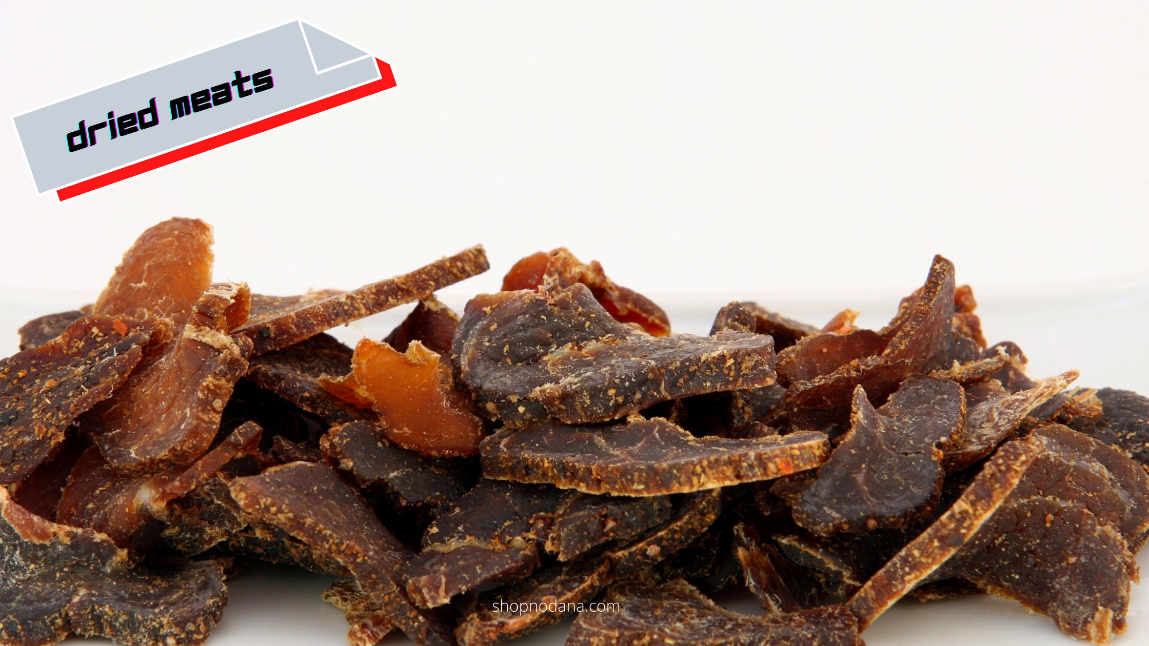 Dried meat- Foods that last a long time without refrigeration